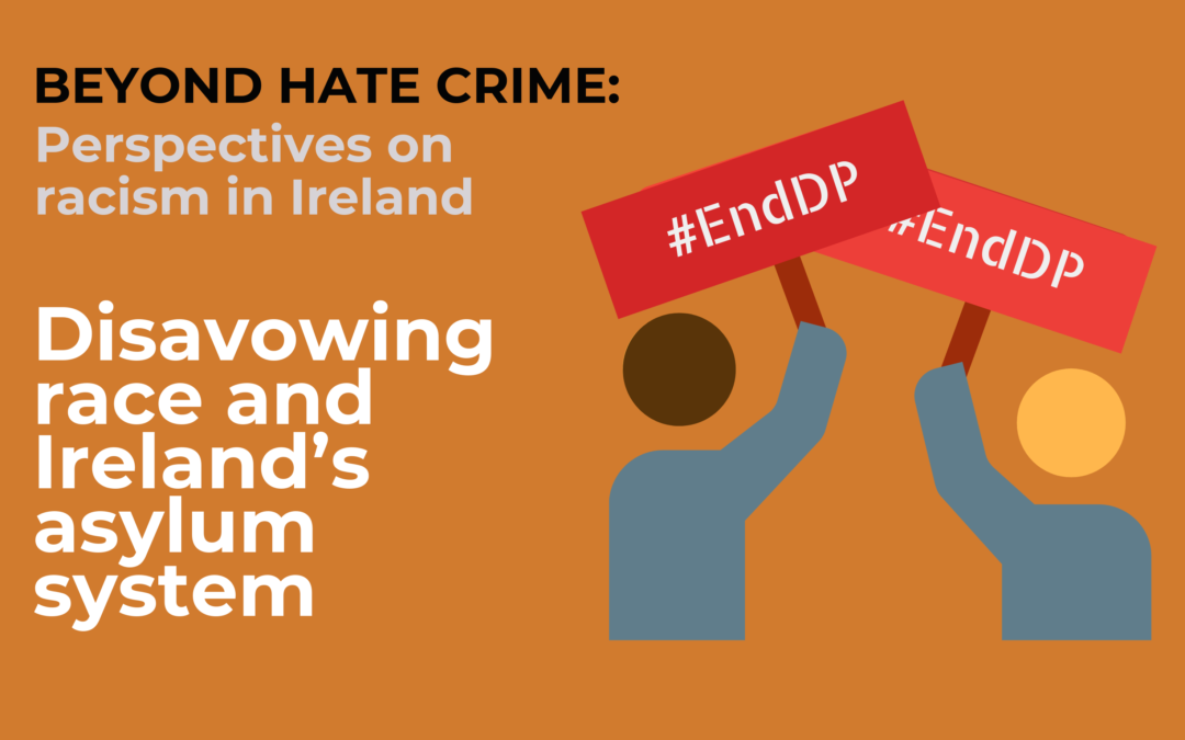 Disavowing race and Ireland's asylum system