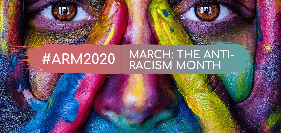 March: Anti-Racism Month 2020