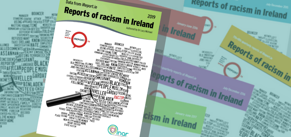 INAR's 2019 iReport.ie Reports of Racism in Ireland Published