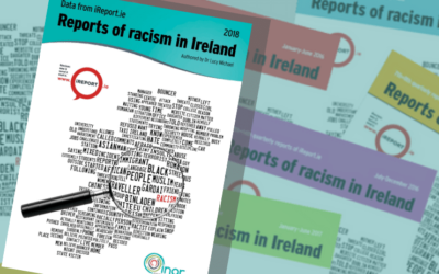 INAR's 2018 iReport.ie Reports of Racism in Ireland Published